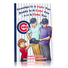 Mascot Books Grandpa Is a Cubs Fan Hardcover Chicago Cubs Gifts, Chicago Cubs Fans, City North, Hubby Love, Home Team, Chicago White Sox, Cubbies, Children, Kids