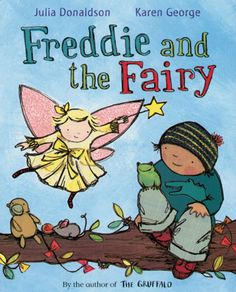 FREDDIE AND THE FAIRY by Julia Donaldson illustrated by Karen George   Picture This Winner 2009  Fantastic disability portrayal. Bessie-Belle offers to grant Freddie's every wish. But he mumbles and she can't hear terribly well...so the wishes end up squiffy! 'Special needs integrated in the most natural way' (EY Advisory Teacher, LL reviewer). Age 3-6, Paperback 24pp