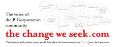 social reinvention via business redefinition, the B corporation