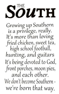 Southern by the grace of God! Love this! Gotta love us southern women with our accents, our bless your cotton pickin heart sayings, my my my, or its shut my mouth delish! God bless us southern gals! Cute Quotes, Great Quotes, Quotes To Live By, Inspirational Quotes, Random Quotes, Awesome Quotes, Clever Quotes, Funny Quotes, Motivational Quotes
