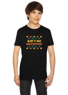 ain't no hoteppin funny Youth Tee