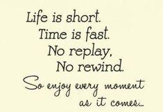 Enjoy every moment of your life! #enjoy #quotesoftheday #enjoylife