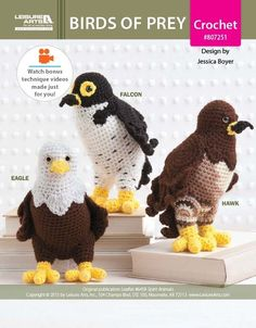Birds of Prey -- Eagle, Hawk, & Falcon ePattern - Masterful flyers are all three of these crochet amigurumi versions of Birds of Prey. Explicit detailing to each specific bird makes Eagle, Hawk and Falcon come to life as each talon, beak and wing are crocheted.  The Birds of Prey have keen vision and are expert hunters. Eagle is aggressive and powerful; Hawk is an expert concealed hunter; and, Falcon is a high speed flyer who can change direction rapidly. Is your spirit guide one of th...