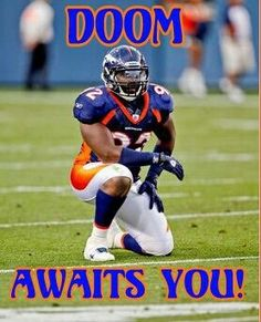 Doom In the house Denver Broncos Baby, Broncos Fans, Terrell Davis, Eric Decker, Cry Like A Baby, Peyton Manning, Football Helmets, House