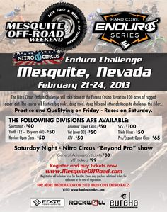 Nitro Circus Enduro Races at the Mesquite Off Road Weekend. February 21-14, 2013. http://www.awesomeadventuresnews.com/special-events/mesquite-off-road-weekend-jamboree#race-registration-tickets