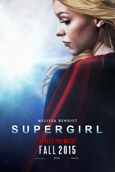 Supergirl TV Show 2015 | Supergirl - 2015 TV Poster by CAMW1N