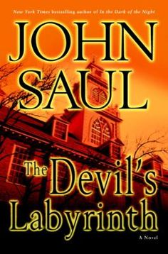 The Devil's Labyrinth by John Saul, Click to Start Reading eBook, For more than three decades, bestselling novelist John Saul has been summoning macabre masterpieces f