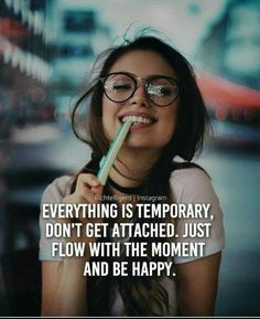 Go with the flow! Be in this moment. Crazy Girl Quotes, Attitude Quotes For Girls, Self Love Quotes, Funny Girl Quotes, Classy Quotes, Girly Quotes, Mood Quotes, Swag Quotes, Wisdom Quotes