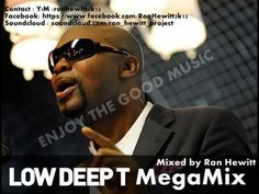 Low Deep T - MegaMix ...Mixed by Ron Hewitt
