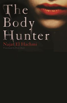 The Body Hunter by Najat El Hachmi
