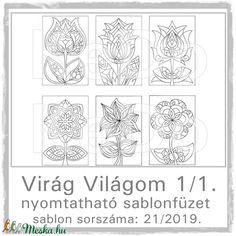 Virág-világom I/1.- nyomtatható virágos sablon füzet (kedo) - Meska.hu Diy, Bricolage, Do It Yourself, Diys, Crafting
