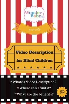 Video description in movies and television shows for blind children: What is it? Where can I find it? What are the benefits?