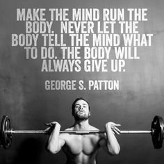 Make the mind run the body. Never let the body tell the mind what to do. The body will always give up. Race Quotes, Motivational Quotes For Athletes, Motivational Messages, Inspirational Quotes, Kickboxing Quotes, Kickboxing Workout, Health Fitness Quotes, Fitness Motivation Quotes, Bodybuilding Quotes