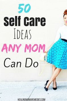 50 Self Care Ideas Any Mom Can Do.  These self care ideas are easy to put into an everyday routine.  Self care for moms is important.