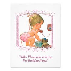 If that new baby girl could get on the phone and invite all the friends and family over to her pre-birthday party this is how it would look.  Since she hasn't made an appearance yet you will just have to send the invitations for her and you can find just the invitation you need at  http://www.zazzle.com/rainbowfairy*