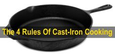Rule 1:Don't wash cast-iron cookware like normal pots and pans. Don't wash cast-iron cookware like normal pots and pans. Dishwasher detergent and dish soap will remove the seasoning (oil coating) on the skillets etc, that is required for successful...