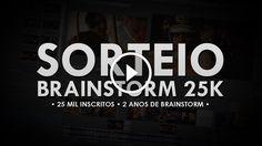 [ENCERRADO] SORTEIO BRAINSTORM 25K - Especial 2 anos, 100 vídeos e 25K!                                           Confira 50 DICAS E TRUQUES DE SONY VEGAS! ➨ http://www.youtube.com/watch?v=FGI8zHIdTrY -~-~~-~~~-~~-~- SORTEIO ENCERRADO! Resultado: http://www.youtube.com/watch?v=Kn1UMzIUawg ▶ INSCREVA-SE: http://full.sc/16IhuCG ▶ Facebook:...