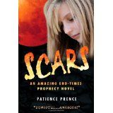 Scars: An Amazing End-Times Prophecy Novel (Paperback)By Patience Prence