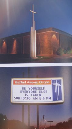 "Church Signs ""Be Yourself, everyone else is taken"""