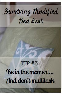The Simple Mamas: Tips for Surviving {Modified} Bed Rest #3