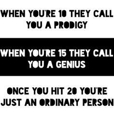 prodigies, genius, ordinary, truths