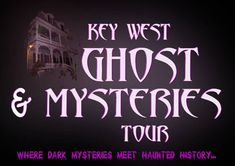 Key West Ghost & Mysteries Tour Information. I went on one of these! It's must do for any tourist! Some of the tours are on trolleys if you don't prefer walking, and others are on foot.