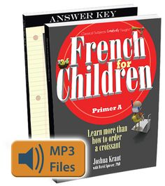 French for Children has just been released! Use the code FFC20 through July 31st to save 20%