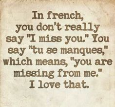 Beautiful French Saying When You Miss Someone
