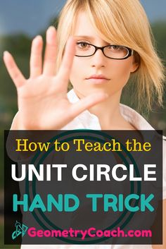 The Unit Circle Hand Trick - This is one of the most difficult lessons to teach. Most students try to memorize the entire thing. Teaching Secondary, Secondary Math, Teaching Geometry, Teaching Math, Geometry Help, Geometry Activities, Math Lesson Plans, Math Lessons, Teacher Hacks