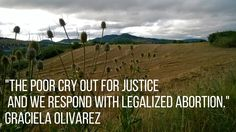 Graciela Olivarez_The Poor Cry Out for Justice, and We Respond with Legalized Abortion