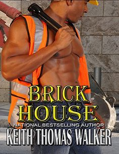 Brick House by Keith Thomas Walker http://www.amazon.com/dp/B00MN13FB0/ref=cm_sw_r_pi_dp_7mFDwb1G98HYR