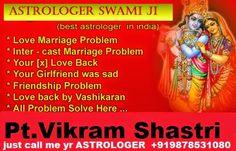 Vikram Shastri Love Marriage Specialist Astrologer +919878531080: love marriage specialist intercast love marriage s...