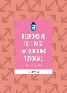Responsive Full Page Background Image Tutorial CSS3 via xopixel.com