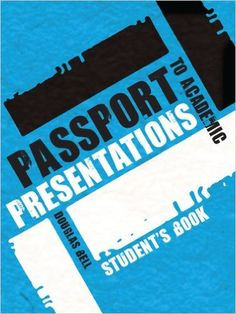 Passport to Academic Presentations: Passport to Academic Presentations Oral presentations have become an increasingly important feature of Higher Education; developing abilities in this area can be crucial for students' academic success. Passport to Academic Presentations aims to demystify the entire oral presentation process by examining each of the different stages in turn.  http://katalogoa.mondragon.edu/janium-bin/janium_login_opac.pl?find&ficha_no=121178
