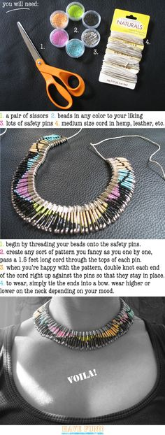 safety pin necklace - (fyi:  you might want to shut the safety pins with needle nose pliers so they don't accidentally come open - because sometimes they do)