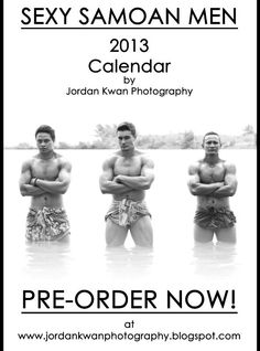 Sexy Samoan Men Calendar 2013...just the Christmas present I want!