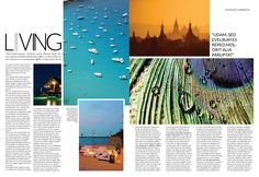 This travel magazine looks high class and has a clean yet simple layout. The photos are laid out interestingly and scattered yet organized.