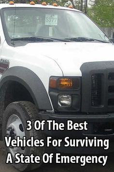 Although the right vehicle isn't a guarantee that you will survive or escape every emergency, it can give you better odds in the worst case scenario.