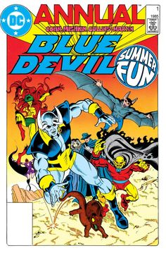 "Blue Devil (1984-1986): Annual #1  Felix Faust's plot for world domination attracts the attention of Madame Xanadu, the Phantom Stranger, the Demon, the Creeper, the Man-Bat and the Black Orchid (not to mention Blue Devil) in ""The Day All Hell Broke Loose."""