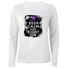 Epilepsy Keep Calm Fight On Women's Long Sleeve T- I need this for a tat!!!!!!! Gotta remember you can't stop fighting. To much to live for..
