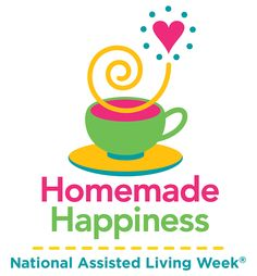 Happy National Assisted Living Week!