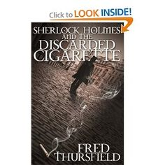Sherlock Holmes and The Discarded Cigarette