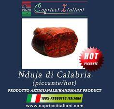 La Nduja di Calabria è il Salume più tipico della Calabria.Si presenta morbida, spalmabile e molto piccante. Ingredienti: Carne di suino con massa grassa superiore al 30%, sale, peperoncino piccante, senza coloranti e conservanti. Conservato sotto vuoto e ha un peso di circa 240 grammi.