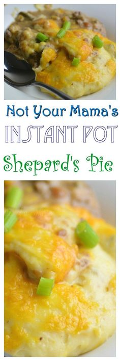 Not Your Mama's Instant Pot Shepard's Pie