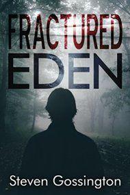 Fractured Eden by Steven Gossington ebook deal