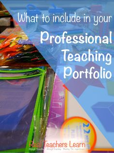Real Teachers Learn: 5 Things to Include in Your Teaching Portfolio