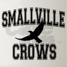 Smallville Crows- Smallville High