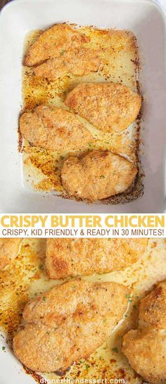 Crispy butter chicken is an easy oven baked fried chicken with just a few ingredients in 30 minutes that your kids will LOVE! #chicken #butter #butterchicken #friedchicken #baked #dinner #easydinner #weeknightmeal #crispychicken #dinnerthendessert