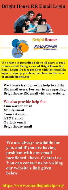 We Believe In Providing Help To All Users Of Road Runner Email. Being A  User Of Bright House RR Email Login If U Face Problem With The Email Like  Login Or ...