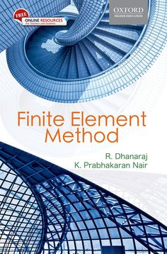 Check out our New Product  Finite Element Methods COD  AUTHOR: R. Dhanaraj and K. Prabhakaran NairPublication date: 29.06.2015  Rs.595